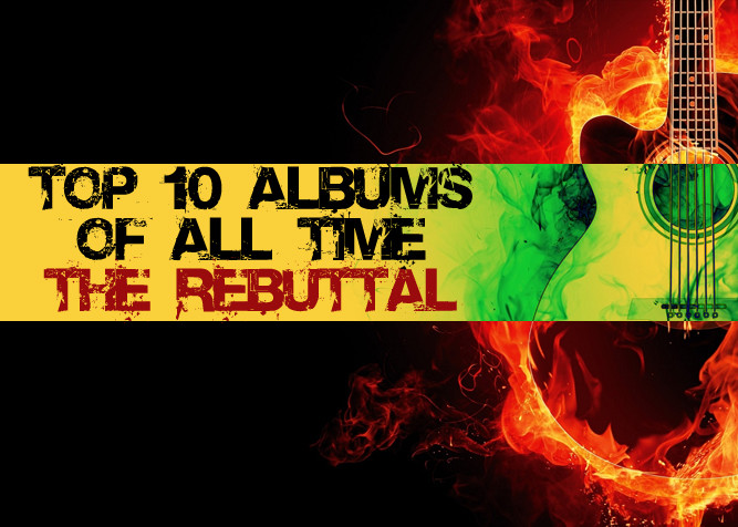 Top Ten Albums Of All Time: The Rebuttal - PlaidDadBlog.com