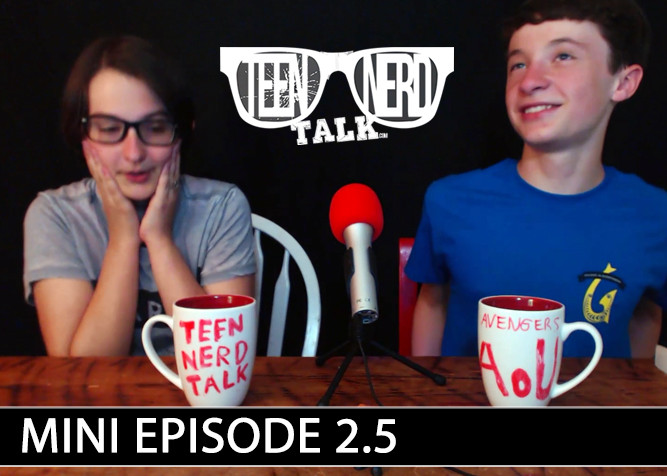 Teen Nerd Talk Podcast Mini Episode 2.5 brought to you by PlaidDadBlog.com