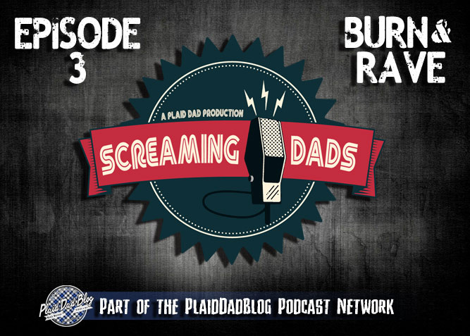 Screaming Dads Podcast Mini Episode 3