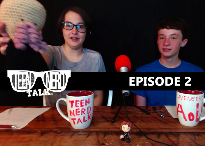 Teen Nerd Talk Podcast episode 2 at PlaidDadBlog.com