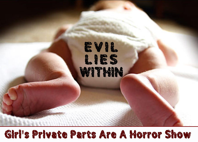 Girls Private Parts Are A Horror Show at PlaidDadBlog.com