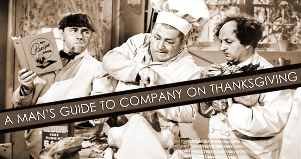 A Man's Guide To Company On Thanksgiving at PlaidDadBlog.com