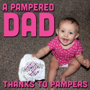 Pampered Dad Baby In Pampers #ThanksBaby at PlaidDadBlog.com