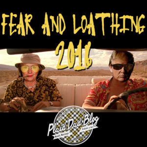 Fear and Loathing 2016 - Fear And Loathing Clinton Trump Image - PlaidDadBlog