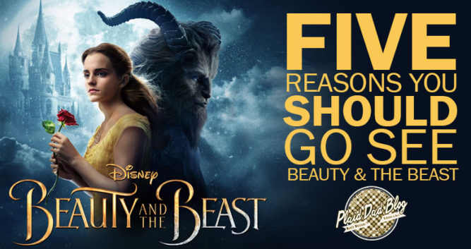 "Five Reasons Christians Can Watch ""Beauty and the Beast"" - PlaidDadBlog"